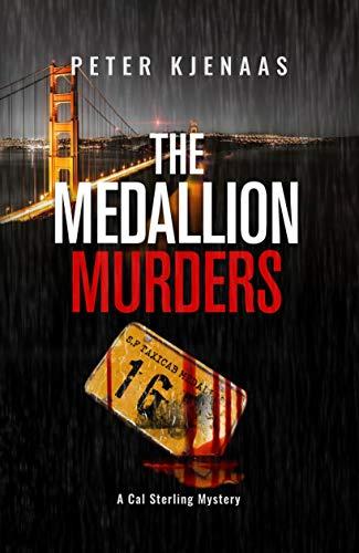 The Medallion Murders first of a series by Peter Kjenaas